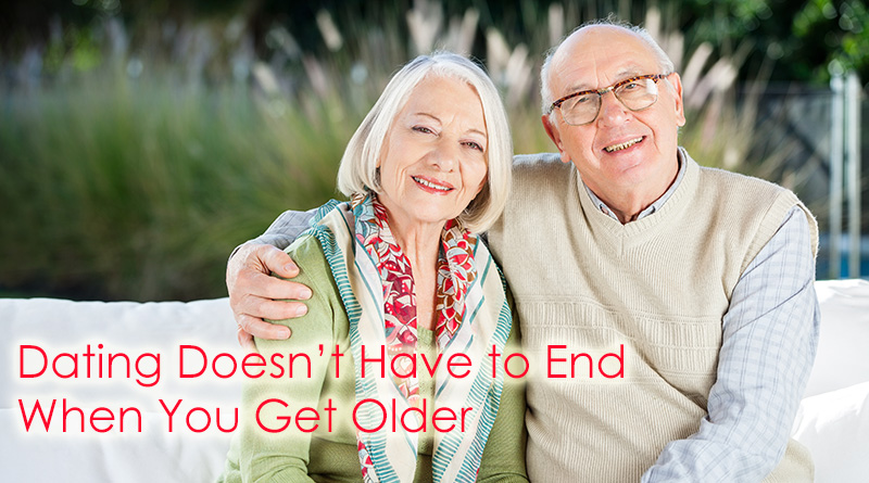 Reasons Dating Doesn't Have to End When You Get Older