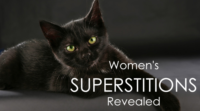 Women's Superstitions Revealed