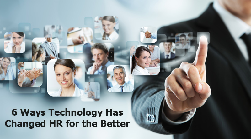 Six Ways Technology Has Changed HR for the Better