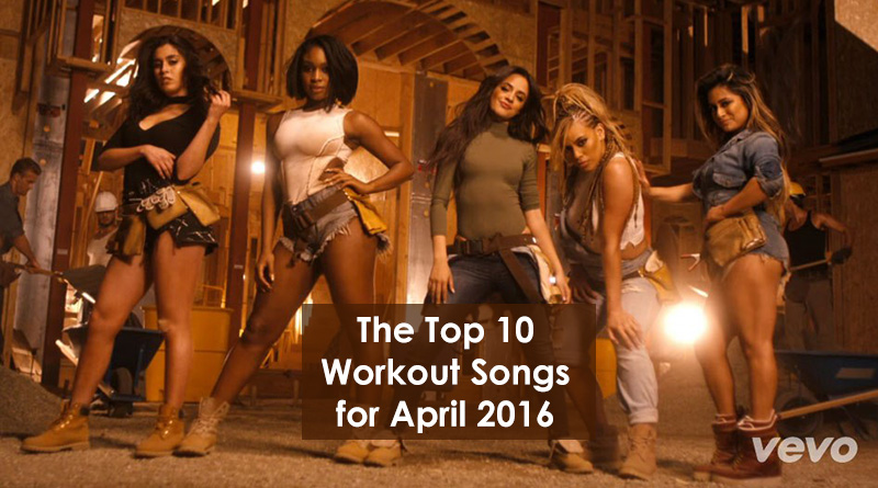 The Top 10 Workout Songs for April 2016