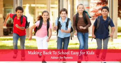 Making Back To School Easy for Kids – Advice for Parents