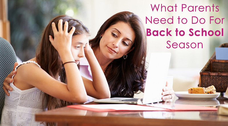 What Parents Need to Do For Back to School Season