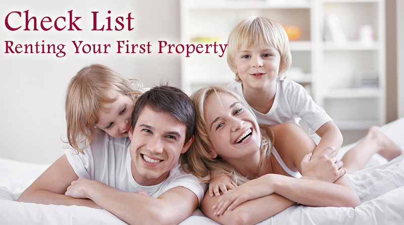 Check List: What You Need To Know When Renting Your First Property