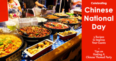 Celebrating Chinese National Day - 5 Recipes to Impress Your Guests