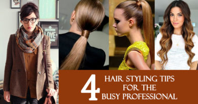 4 Hair Styling Tips for the Busy Professional
