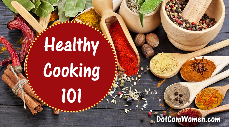Healthy Cooking 101