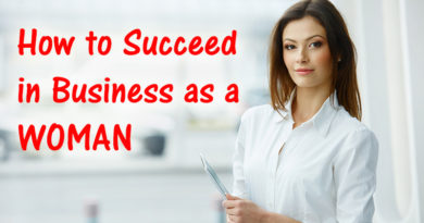 How to Succeed in Business as a Woman