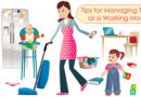 Tips for Managing Time as a Working Mom