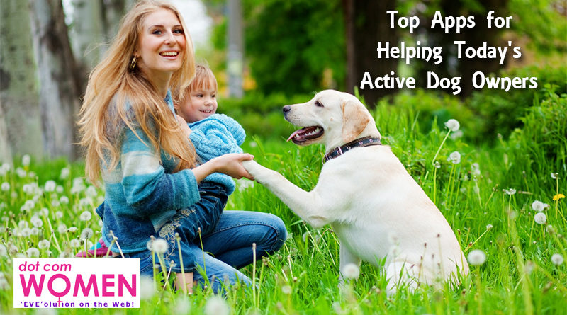 Whistles, Clickers, and Slickers: Top Apps for Helping Today's Active Dog Owners