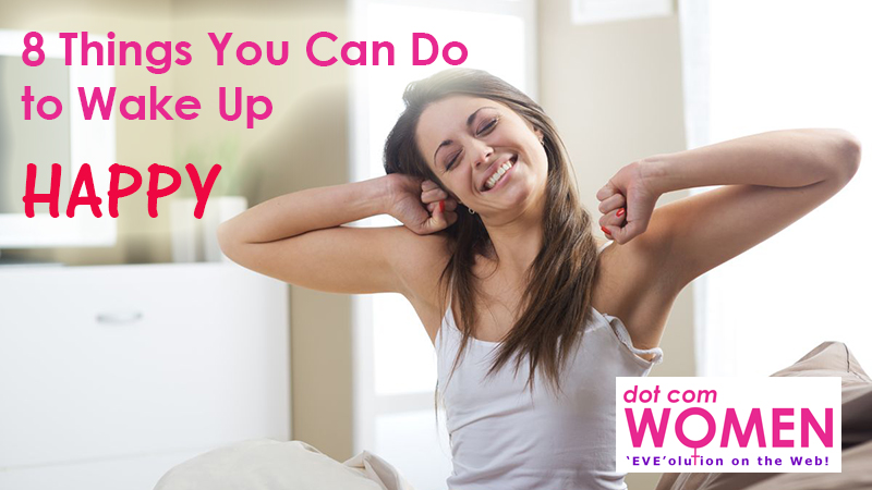 8 Things You Can Do to Wake Up Happy