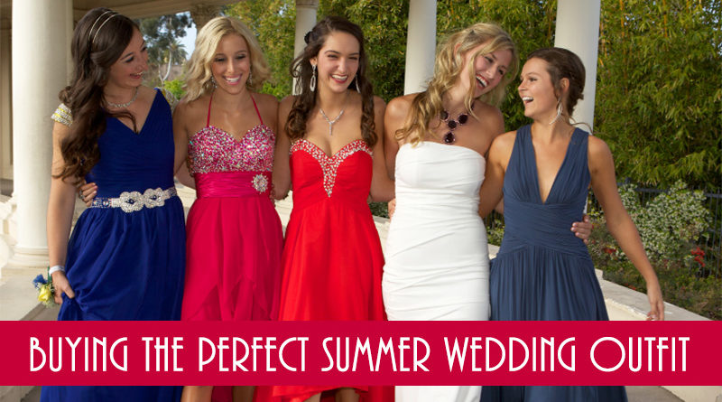 Buying the Perfect Summer Wedding Outfit