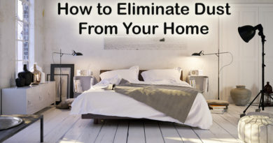 How to Eliminate Dust From Your Home