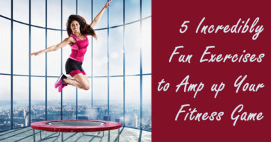 5 Incredibly Fun Exercises to Amp up Your Fitness Game