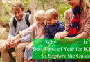 Why Spring is the Best Time of Year for Kids to Explore the Outdoors