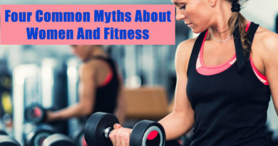 Four Common Myths About Women And Fitness