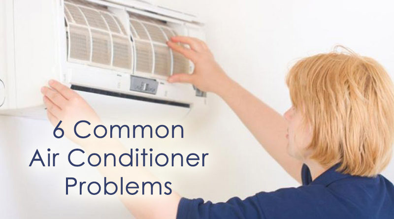 6 Common Air Conditioner Problems Homeowners Face