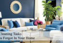 4 Cleaning Tasks You Forgot In Your Home