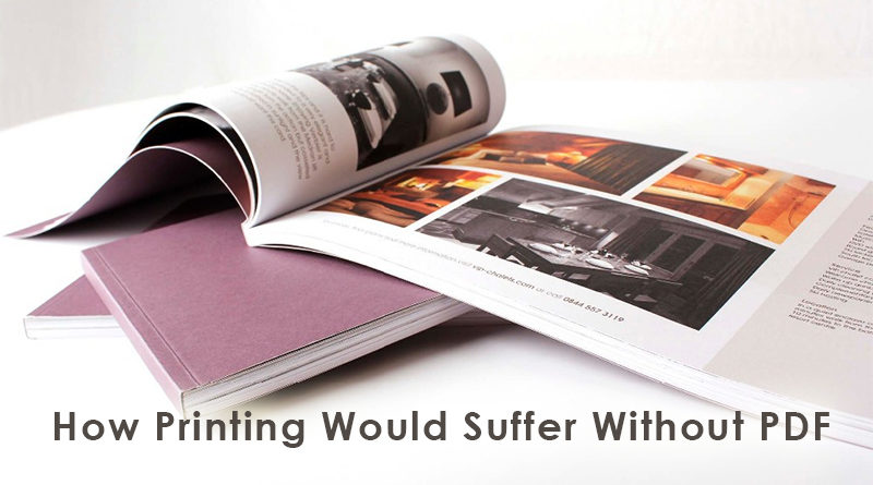 Top Ways Printing Would Suffer Without PDF