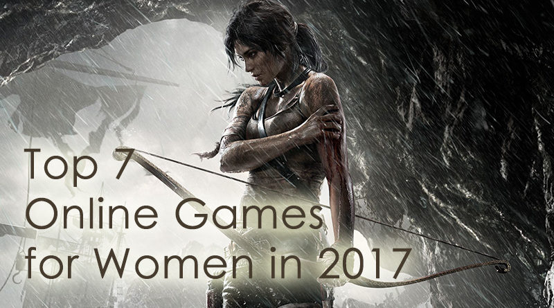 Top 7 Online Games for Women in 2017