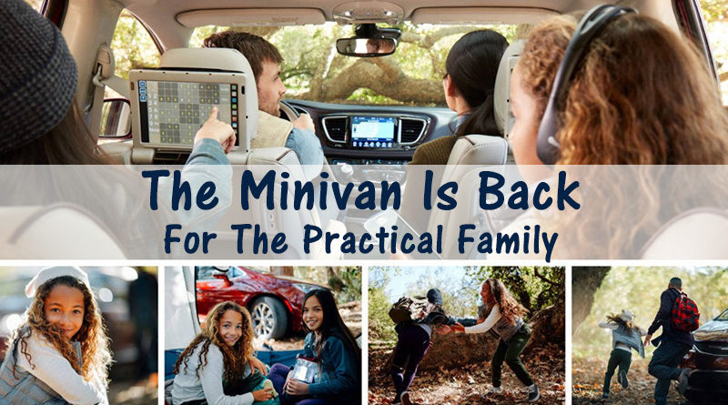 The Minivan Is Back For The Practical Family
