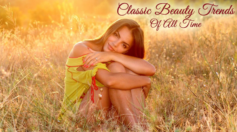 Classic Beauty Trends Of All Time