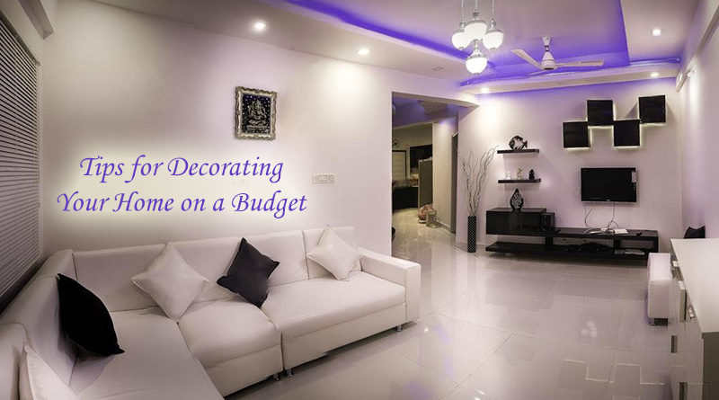 Tips for Decorating Your Home on a Budget