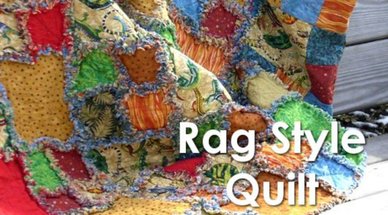 Rag Style Quilt - Free Quilting Pattern / Project