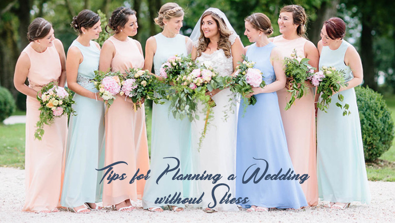 Tips for Planning a Wedding without Stress