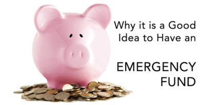 Why it is a Good Idea to Have an Emergency Fund