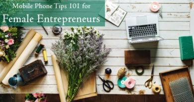 Mobile Phone Tips 101 for Female Entrepreneurs
