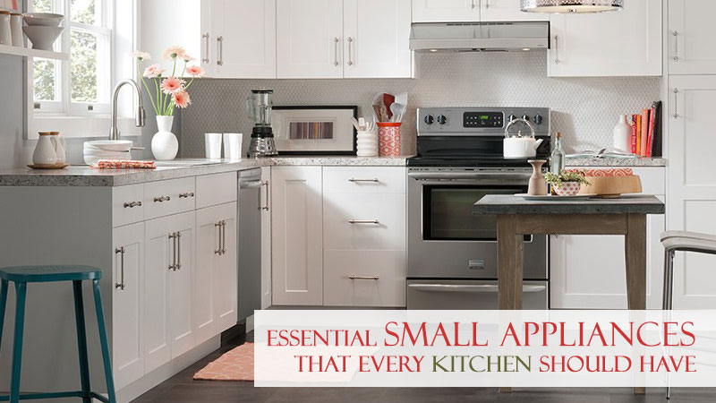 Essential Small Appliances That Every Kitchen Should Have