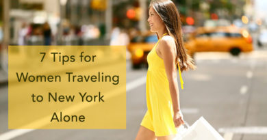 7 Tips for Women Traveling to New York Alone