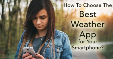 How To Choose The Best Weather App for Your Smartphone?