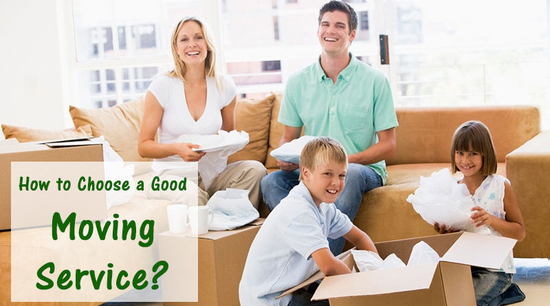 How to Choose a Good Moving Service?