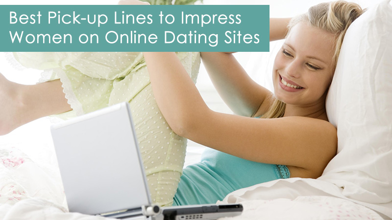 Good pickup lines on dating sites
