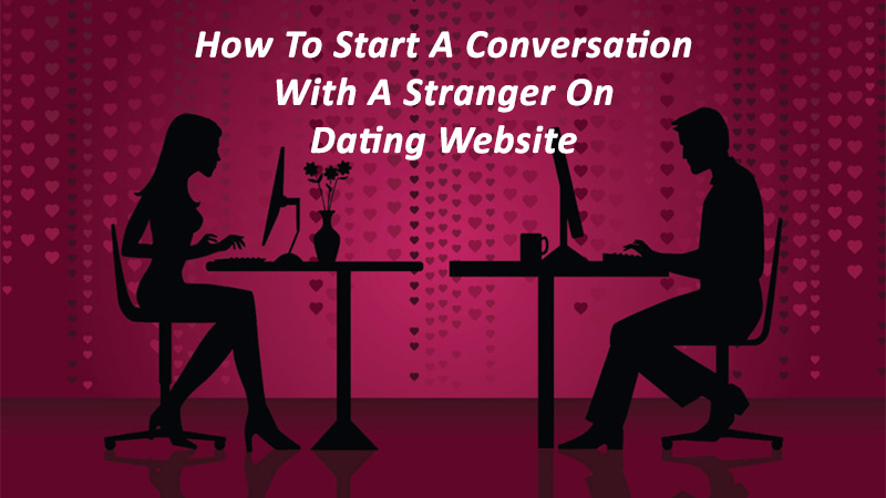 How a woman should start an online dating conversation