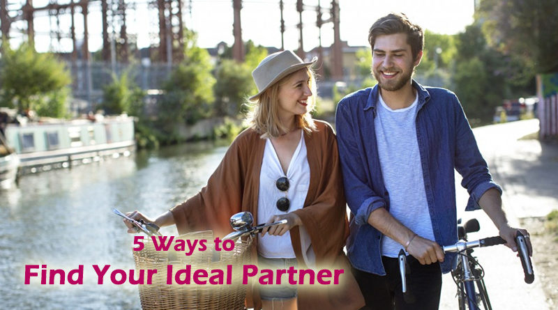 Tired of Dating? Here are 5 Ways to Find Your Ideal Partner