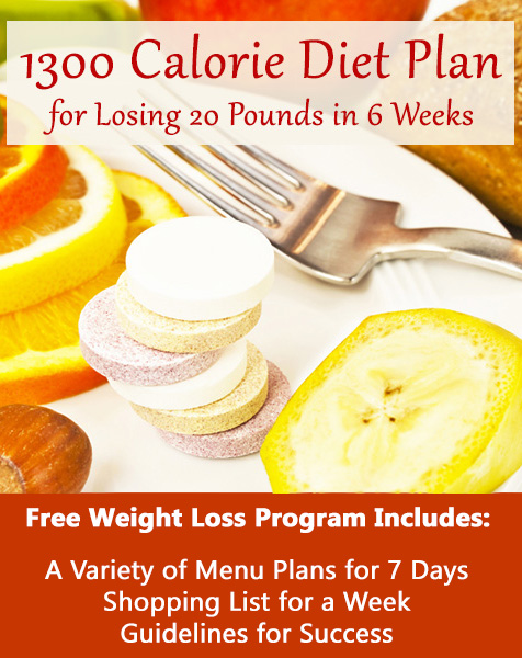 1300 Calorie Diet Plan For Losing 20 Pounds In 6 Weeks